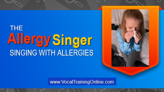 singing with allergies