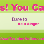 be a singer